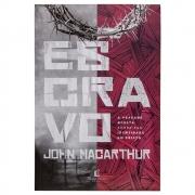 Livro: Escravo | John Macarthur