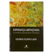 Livro: Esperança Abençoada | George Eldon Ladd
