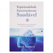 Livro: Espiritualidade Emocionalmente Saudável | Peter Scazzero