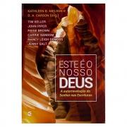 Livro: Este É o Nosso Deus | Vários Autores
