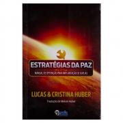 Livro: Estratégias da Paz | Lucas e Cristina Huber