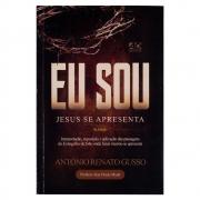 Livro: Eu Sou | 3ª Edição | Antônio Renato Gusso