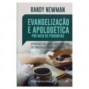 Livro: Evangelização E A Apologética Por Meio De Perguntas | Randy Newman