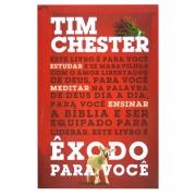 Livro: Êxodo Para Você | Tim Chester