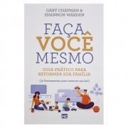 Livro: Faça Você Mesmo | Gary Chapman & Shannon Warden