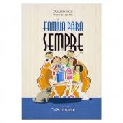 Livro: Família Para Sempre | Carlito Paes