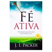 Livro: Fé Ativa | J. I. Packer