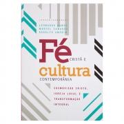 Livro: Fé Cristã e Cultura Contemporânea | Leonardo Ramos