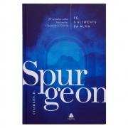 Livro: Fé, o Alimento da Alma | C. H. Spurgeon