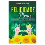 Livro: Felicidade Plena   Nilda Alves Da Costa