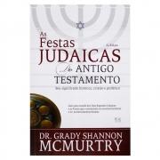 Livro: Festas Judaicas Do Antigo Testamento   Dr. Grady S. Mcmutry