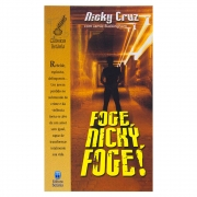 Livro: Foge, Nicky, Foge! | Nick Cruz Com Jamie Buckingham
