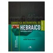 Livro: Gramática Instrumental do Hebraico | 4ª Edição Atualizada | Antônio Renato Gusso