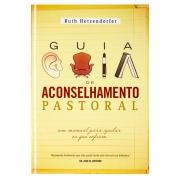 Livro: Guia De Aconselhamento Pastoral | Ruth Hetzendorfer