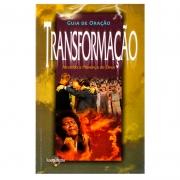 Livro: Guia De Oração - Transformação | Equipe Prayer Transformation Ministries