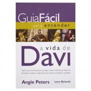 Livro: Guia Fácil para Entender a Vida de Davi | Angie Paters