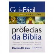 Livro: Guia Fácil para Entender As Profecias da Bíblia | Daymond R. Ducky