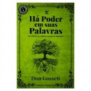 Livro: Há Poder em Suas Palavras | Don Gosset
