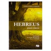 Livro: Hebreus | Comentários Clássicos | John Owen