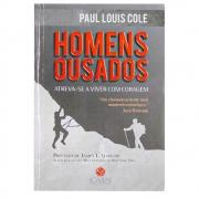 Livro: Homens Ousados | Paul Louis Cole