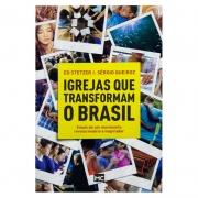 Livro: Igrejas Que Transformam O Brasil | Ed Stetzer E Sérgio Queiroz
