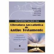 Livro: Interpretação da Literatura Apocaliptica do Antigo Testamento | Richard A. Taylor