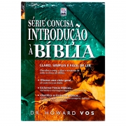 Livro: Introdução À Bíblia - Série Concisa | Dr. Howard Vos