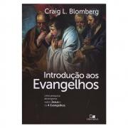 Livro: Introdução Aos Evangelhos | Craig L. Blomberg