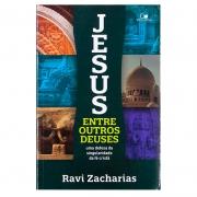 Livro: Jesus Entre Outros Deuses | Ravi Zacharias