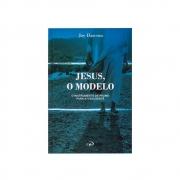 Livro: Jesus O Modelo   Joy Dawson