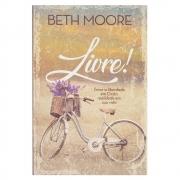 Livro: Livre! | Beth Moore