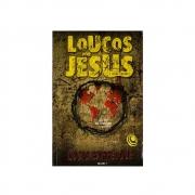 Livro: Loucos Por Jesus   Lúcio Barreto Jr.