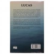Livro: Lucas - Uma Introdução | Conheça O Novo Testamento | Norman A. Shields