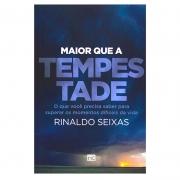 Livro: Maior Que A Tempestade | Rinaldo Seixas
