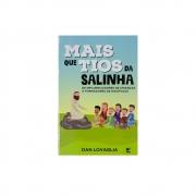 Livro: Mais Que Tios Da Salinha | Dan Lovaglia