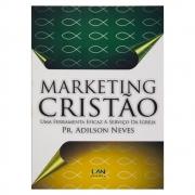 Livro: Marketing Cristão | Adilson Neves