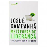 Livro: Metáforas De Liderança | Josué Campanha