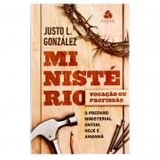 Livro: Ministério Vocação Ou Profissão | Justo L. Gonzalez