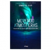 Livro: Movendo Atmosferas | Dawna De Silva