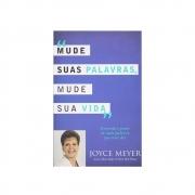 Livro: Mude Suas Palavras Mude Sua Vida | Joyce Meyer