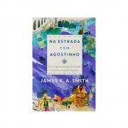 Livro: Na Estrada Com Agostinho | James K. A. Smith