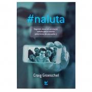 Livro: Na Luta | Craig Groeschel