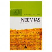 Livro: Neemias - Comentários Expositivos Hagnos | Hernandes Dias Lopes