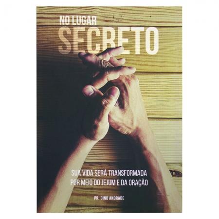 Livro: No Lugar Secreto | Dino Andrade