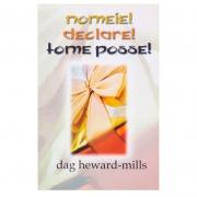 Livro: Nomeie! Declare! Tome Posse! | Dag Heward-mills