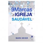 Livro: Nove Marcas De Uma Igreja Saudável | Mark Dever