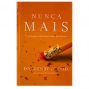 Livro: Nunca Mais | Henry Cloud