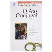 Livro: o Ato Conjugal | Tim e Beverly Lahaye