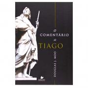 Livro: O Comentário de Tiago   Douglas J. Moo