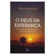 Livro: O Deus Da Esperança | Flávio Valvassoura